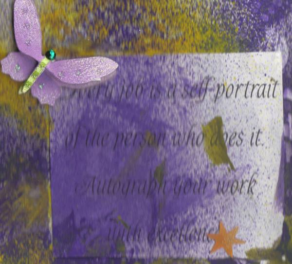 First Piece - _Possibilities_ - Side 1, quote favorite, _Every job is a self portrait of the person
