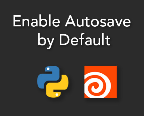 Enabling autosave by default in Houdini