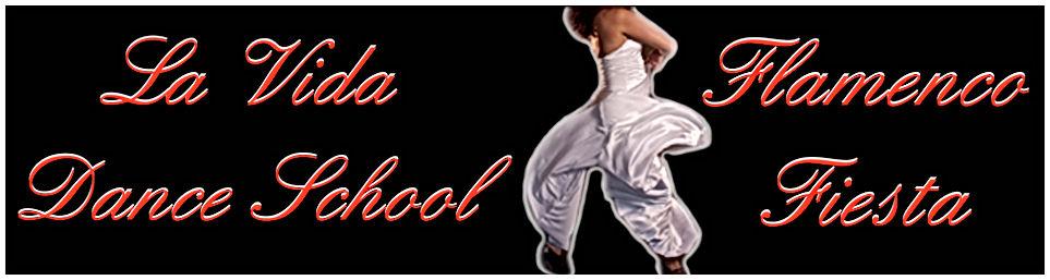 La Vida Dance School & Flamenco Fiesta