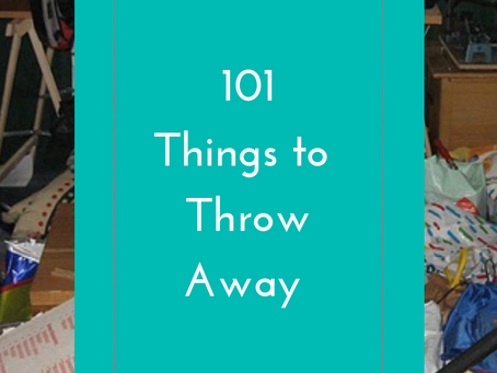 101 Things to Throw Away to Get a Clutter-Free Home