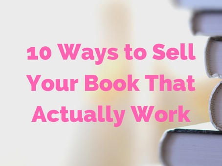10 Ways to Sell Your Book That Actually Work