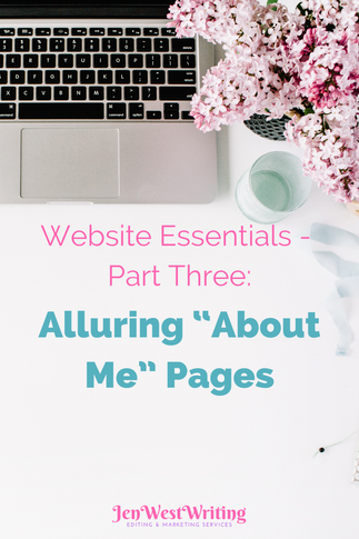 """Website Essentials - Part Three: Alluring """"About Me"""" Pages"""