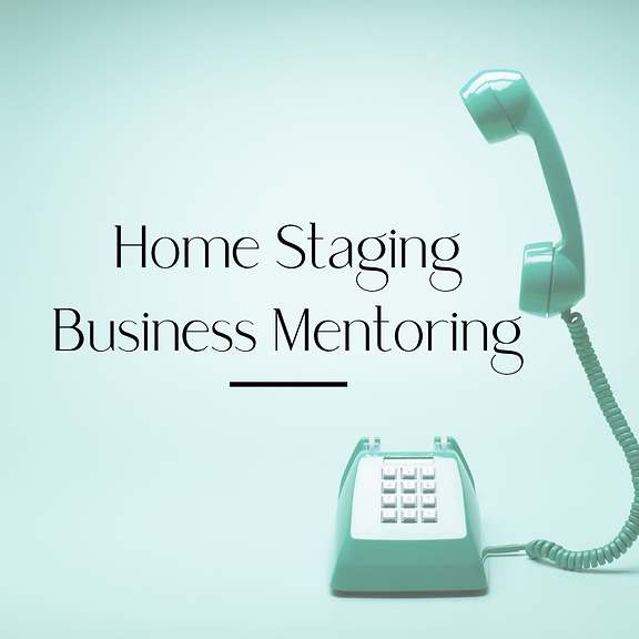 Home Staging Business Coaching and Mento