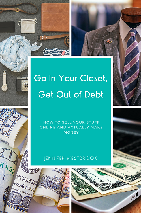 Go In Your Closet, Get Out of Debt - eBook