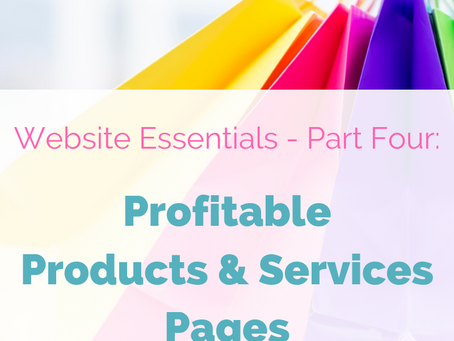 Website Essentials - Part Four: Profitable Products & Services Pages