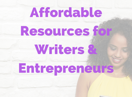 Affordable Resources for Writers and Entrepreneurs