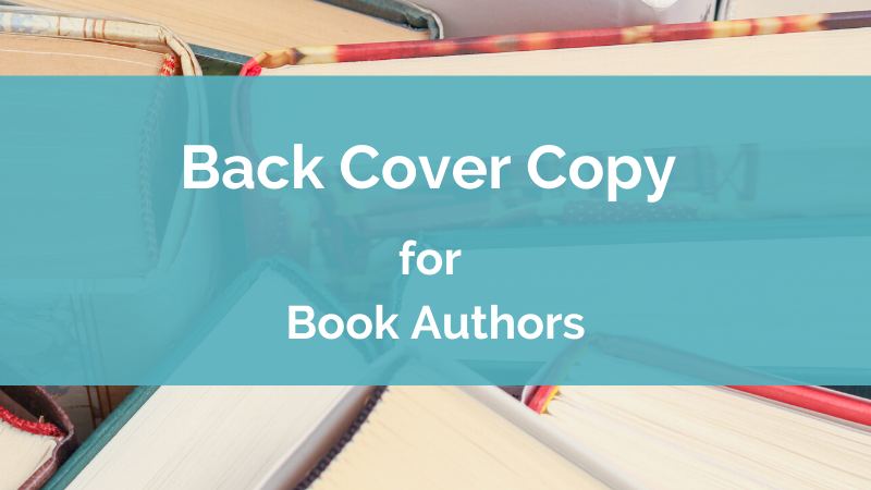 Back Cover Copy for Book Authors | JenWestWriting