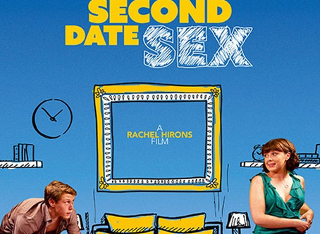 A GUIDE TO SECOND DATE SEX  Toydrum score the music to Rachel Hirons Comedy - A guide to Second Date