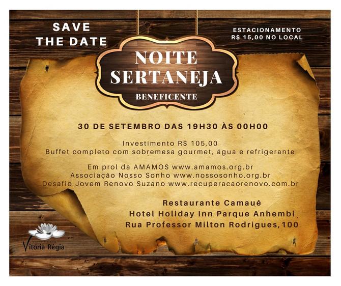 Participe da Noite Sertaneja Beneficente!