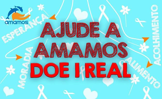 Ajude a Amamos: doe 1 real!