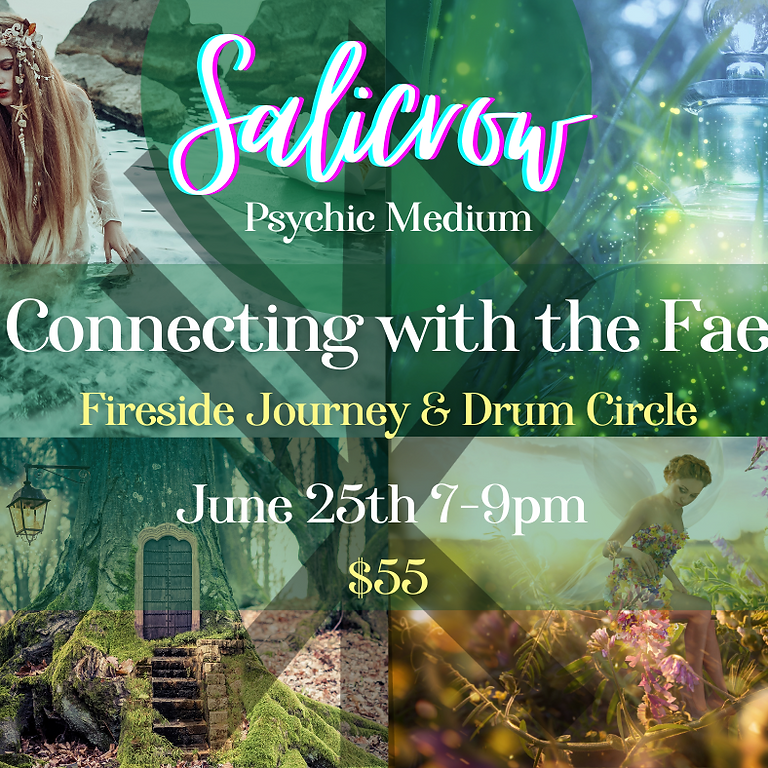 Connecting with the Fae; Fireside Journey & Drum Circle