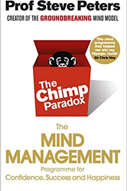 THE CHIMP PARADOX: The Mind Management Programme to Help You Achieve Success, Co