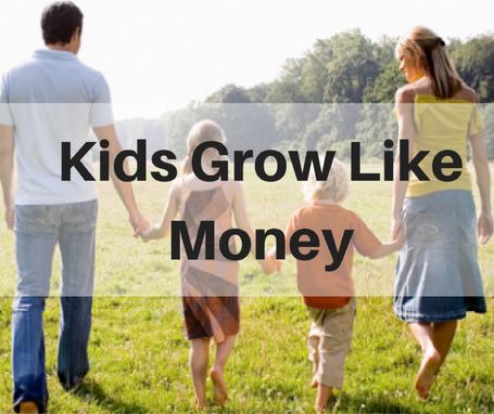 Kids Grow Like Money