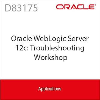 D83175 | Oracle WebLogic Server 12c: Troubleshooting Workshop