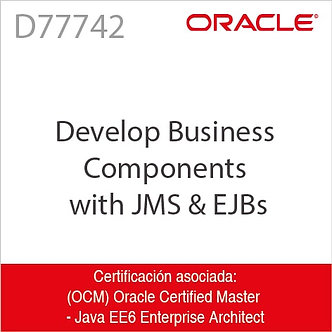 D77742   Develop Business Components with JMS & EJBs
