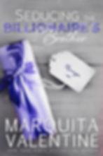 SEDUCING THE BILLIONAIRES Brother MARQUI