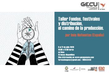 Fondos, festivales y distribución, el camino de la producción.