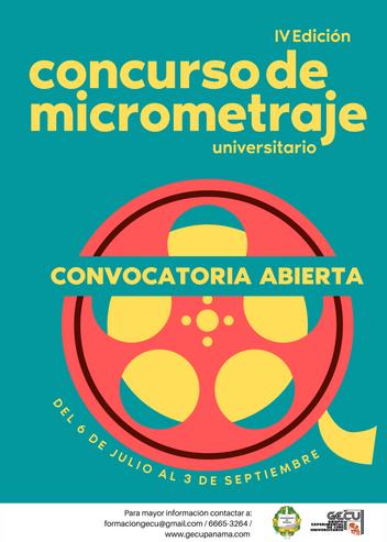 IV CONCURSO UNIVERSITARIO DE MICROMETRAJES DE LAUNIVERSIDAD DE PANAMÁ