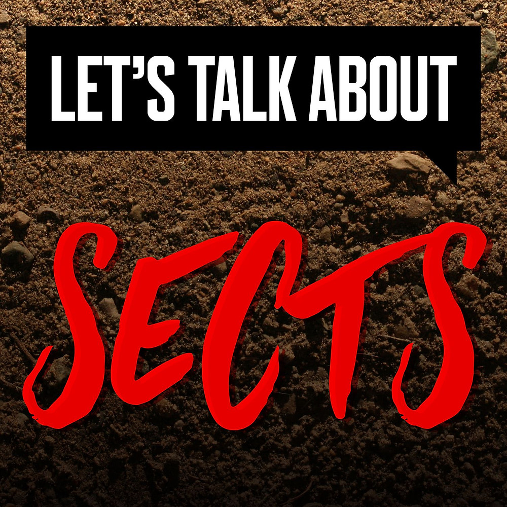 The logo for 'Let's Talk About Sects'. Writing is black, white and red, is quite bold and is on a background of dirt.