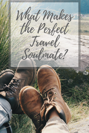 What Makes the Perfect Travel Soulmate?
