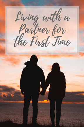 Living With a Partner for the First Time