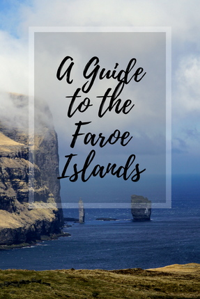 A Guide to the Faroe Islands