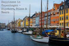 Happiness in Copenhagen - Hipsters, Bikes & Beers