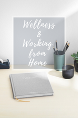 Wellness and Working From Home