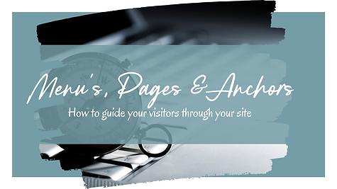 Menus, Pages & Anchors