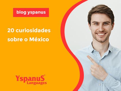 20 curiosidades sobre o México