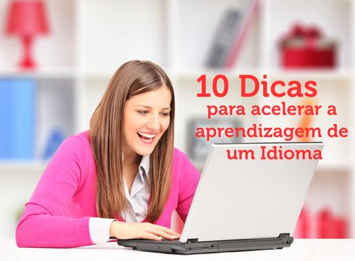 10 Dicas para acelerar a aprendizagem de um Idioma