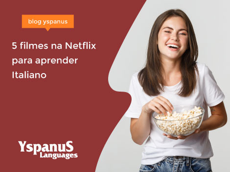 5 filmes na Netflix para aprender Italiano