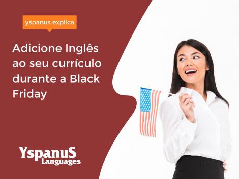 Adicione Inglês ao seu currículo durante a Black Friday