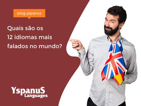 Quais são os 12 idiomas mais falados no mundo?