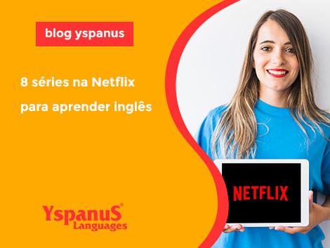 8 séries na Netflix para aprender inglês