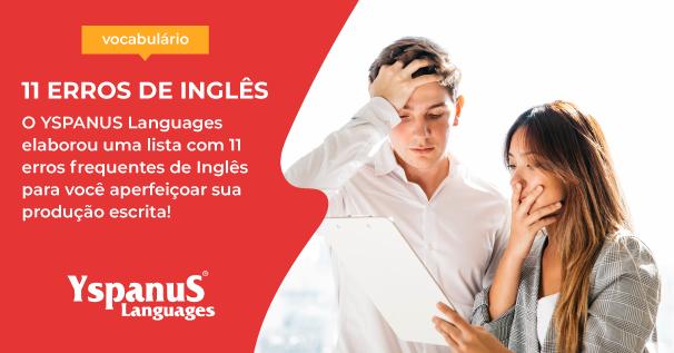 11 erros frequentes de Inglês