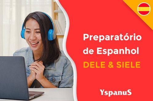 Curso de Espanhol à Distância - Preparatório DELE/SIELE