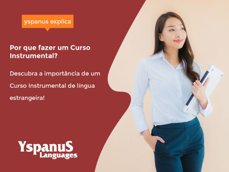 Por que fazer um Curso Instrumental de língua estrangeira?