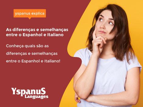 As diferenças e semelhanças entre o Espanhol e Italiano