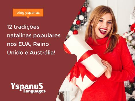 12 tradições natalinas populares nos EUA, Reino Unido e Austrália!
