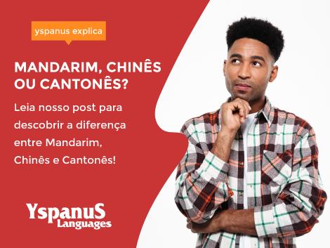 Qual é a diferença entre Chinês, Mandarim e Cantonês?