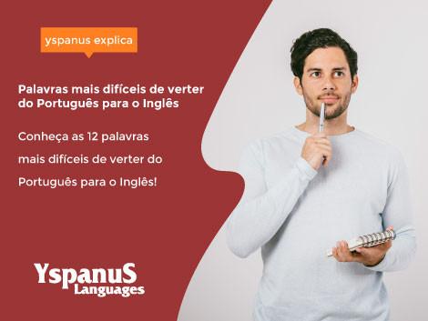 As 12 palavras mais difíceis de verter do Português para o Inglês