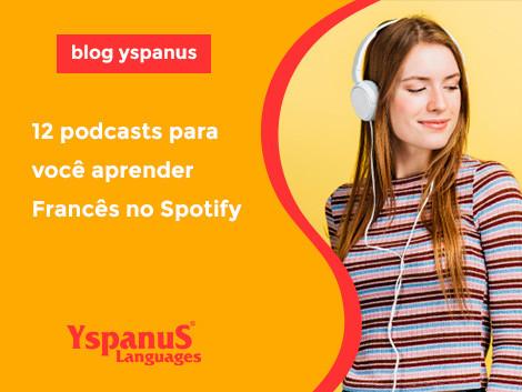 12 podcasts para você aprender Francês no Spotify