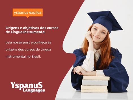 Origens e objetivos dos cursos de Língua Instrumental