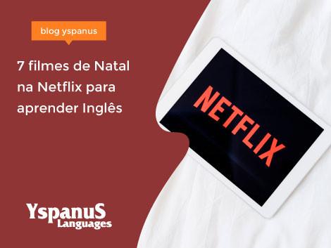 7 filmes de Natal na Netflix para aprender Inglês