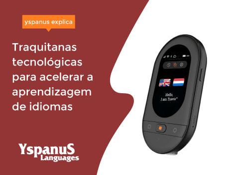 Traquitanas tecnológicas para acelerar a aprendizagem de idiomas
