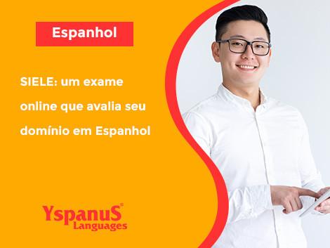 SIELE: um exame online que avalia seu domínio em Espanhol