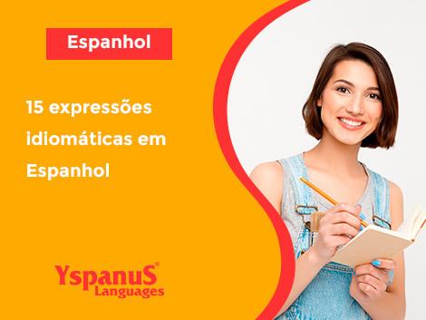 15 expressões idiomáticas em Espanhol