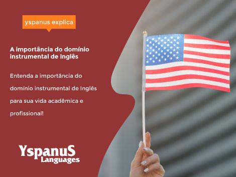 A importância do domínio instrumental de Inglês