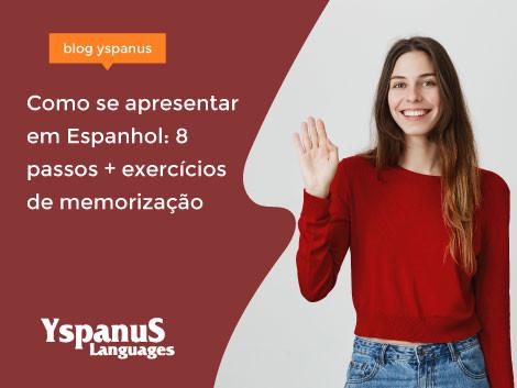 Como se apresentar em Espanhol